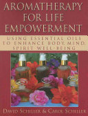 Aromatherapy for Life Empowerment PDF