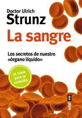 """La sangre: Los secretos de nuestro """"órgano líquido"""""""