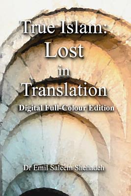 True Islam  Lost in Translation PDF