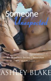 Someone Unexpected: A New Adult Romance
