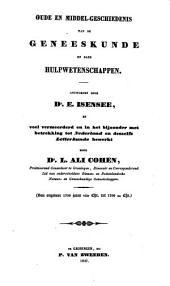 Oude en middel-geschiedenis van de geneeskunde en haar hulpwetenschappen: van ongeveer 1700 jaren voor Chr. tot 1700 na Chr