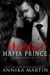 Wicked Mafia Prince: A dark mafia romance