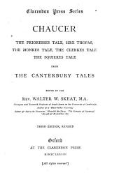 The Prioresses Tale, Sire Thopas, The Monkes Tale, The Clerkes Tale, The Squieres Tale; from the Canterbury Tales