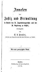 Annalen der Justizpflege und Verwaltung in Kurhessen: Band 21