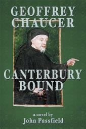 Geoffrey Chaucer: Canterbury Bound