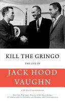 Download Kill the Gringo Book