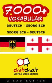 7000+ Deutsch - Georgisch Georgisch - Deutsch Vokabular