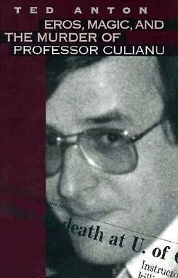 Download Eros  Magic    the Murder of Professor Culianu Book
