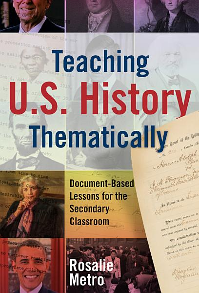 Teaching U.S. History Thematically