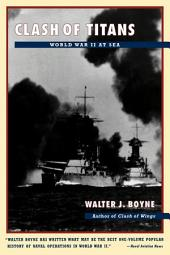 Clash of Titans: World War II at Sea