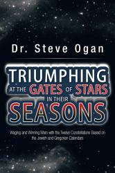 Triumphing At The Gates Of Stars In Their Seasons Book PDF