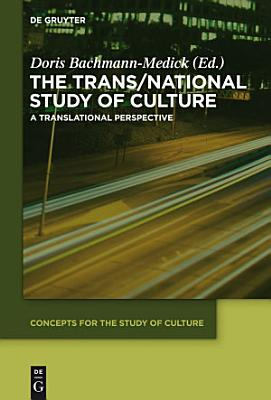 The Trans National Study of Culture