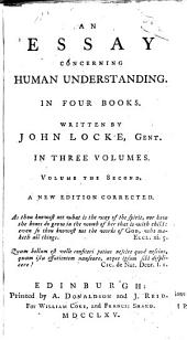An Essay Concerning Human Understanding: In Four Books, Volume 2