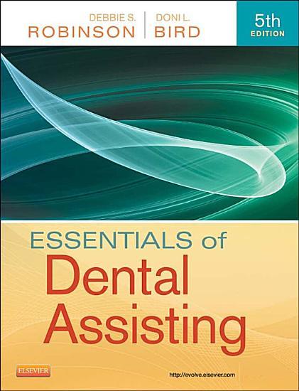 Essentials of Dental Assisting   E Book PDF