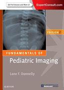 Fundamentals of Pediatric Imaging PDF
