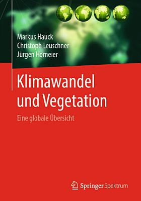 Klimawandel und Vegetation   Eine globale   bersicht PDF
