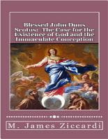 Blessed John Duns Scotus  The Case for the Existence of God and the Immaculate Conception PDF