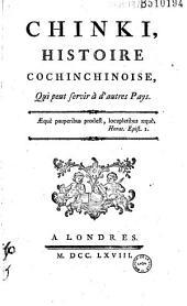 Chinki, histoire cochinchinoise, Qui peut servir à d' autres Pays (par l'abbé Coyer)...
