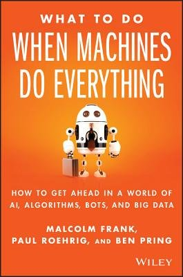 Download What To Do When Machines Do Everything Book
