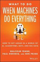 What To Do When Machines Do Everything PDF