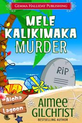 Mele Kalikimaka Murder: A Charlotte Conner Aloha Lagoon Mystery