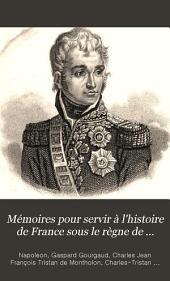 Mémoires pour servir à l'histoire de France sous le règne de Napoléon, écrits à Ste.-Hélène sous sa dictée, par les généraux qui ont partagé sa captivité: Volume5