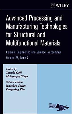 Advanced Processing and Manufacturing Technologies for Structural and Multifunctional Materials