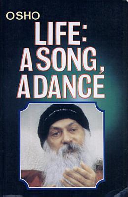Life   A Song  A Dance