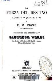 La forza del destino: libretto in quattro atti