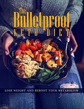 The Bulletproof Keto Diet PDF