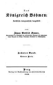 Das Königreich Böhmen: statistisch-topographisch dargestellt. Taborer Kreis, Band 10