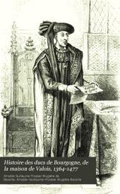 Histoire des ducs de Bourgogne de la maison de Valois, 1364-1477: Volume3