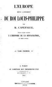 L'Europe depuis l'avénement du roi Louis-Philippe: Volume1