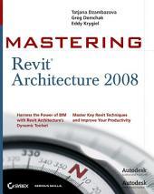 Mastering Revit Architecture 2008