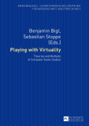 Playing with Virtuality