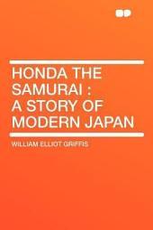 Honda the Samurai: A Story of Modern Japan