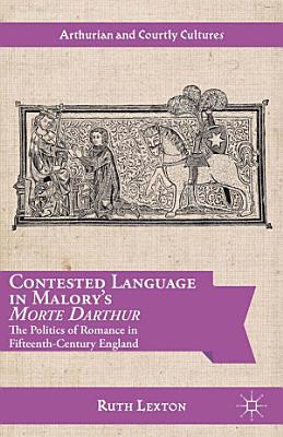 Contested Language in Malory s Morte Darthur PDF
