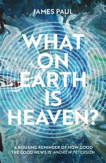 What on Earth is Heaven  PDF