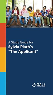 A Study Guide for Sylvia Plath s  The Applicant  PDF