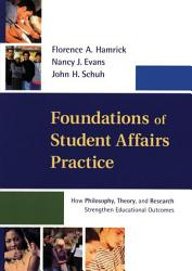 Foundations Of Student Affairs Practice Book PDF