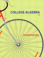 College Algebra (2- Downloads): Edition 6