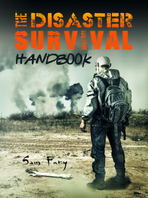 The Disaster Survival Handbook