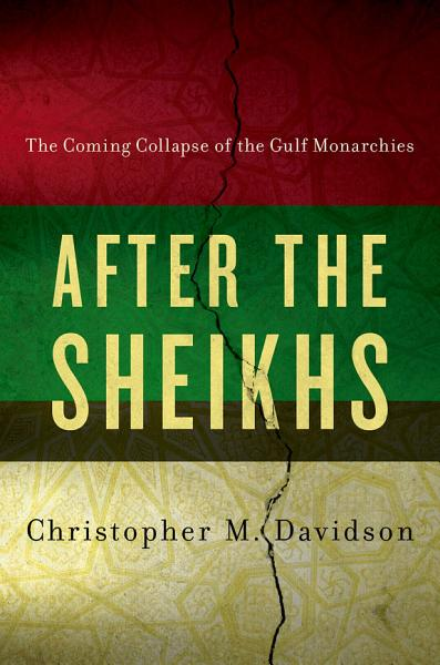 Download After the Sheikhs Book