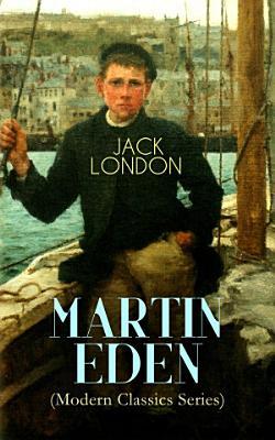 MARTIN EDEN  Modern Classics Series