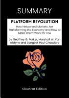 SUMMARY   Platform Revolution  How Networked Markets Are Transforming The Economy And How To Make Them Work For You By Geoffrey G  Parker  Marshall W  Van Alstyne And Sangeet Paul Choudary PDF