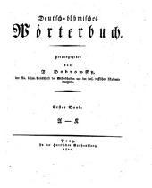 Deutsch-böhmisches Wörterbuch: A - K, Svazek 1