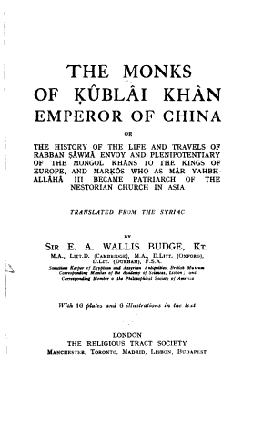 The Monks of Kûblâi Khân, Emperor of China
