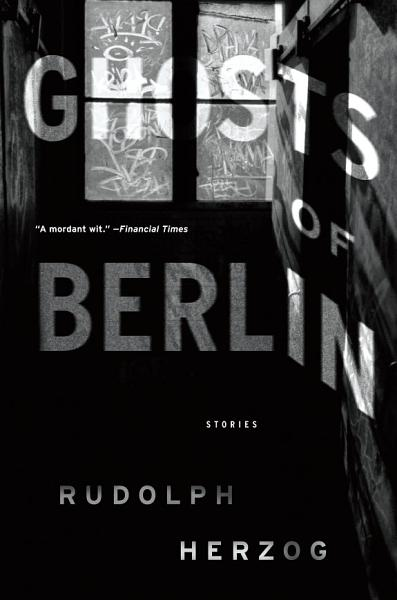 Download Ghosts of Berlin Book