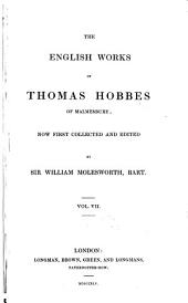 The English Works of Thomas Hobbes of Malmesbury: Volume 7