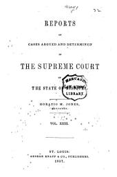 Reports of Cases Argued and Determined in the Supreme Court of the State of Missouri: Volume 23
